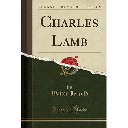 Charles Lamb (Classic Reprint)