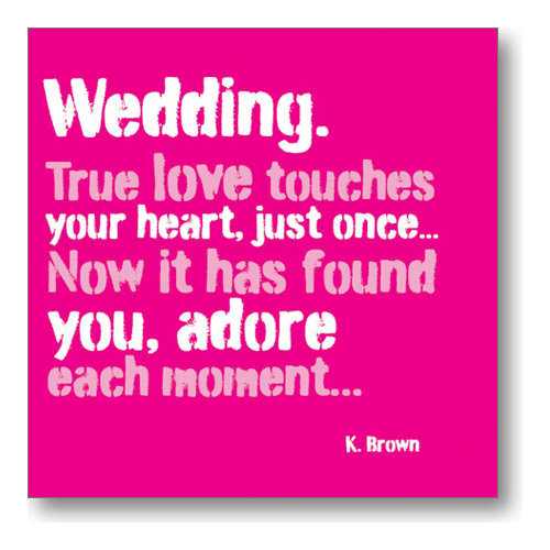 Wedding Card - True Love Touches Your Heart Just Once