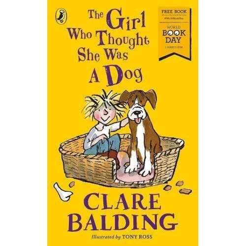 The Girl Who Thought She Was a Dog: World Book Day 2018