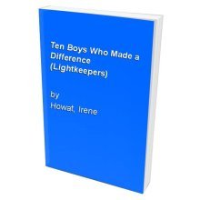 Ten Boys Who Made a Difference (Lightkeepers)