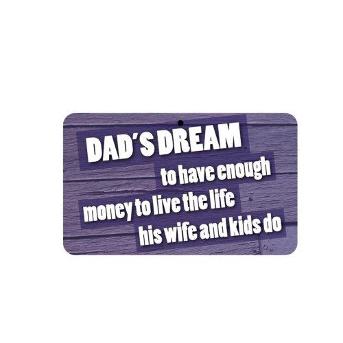 Fun Sign - Dad's Dream