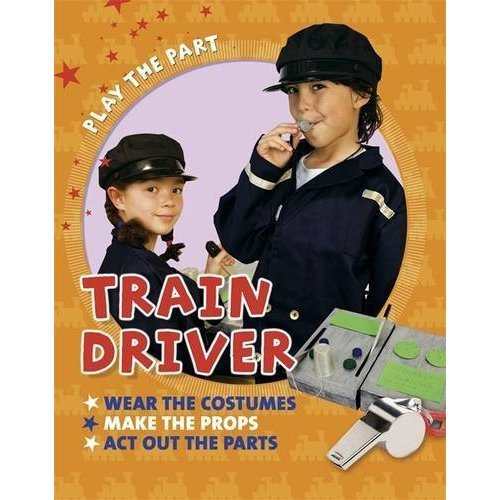 Train Driver (Play the Part)