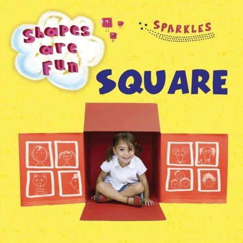 Square (Shapes are Fun)