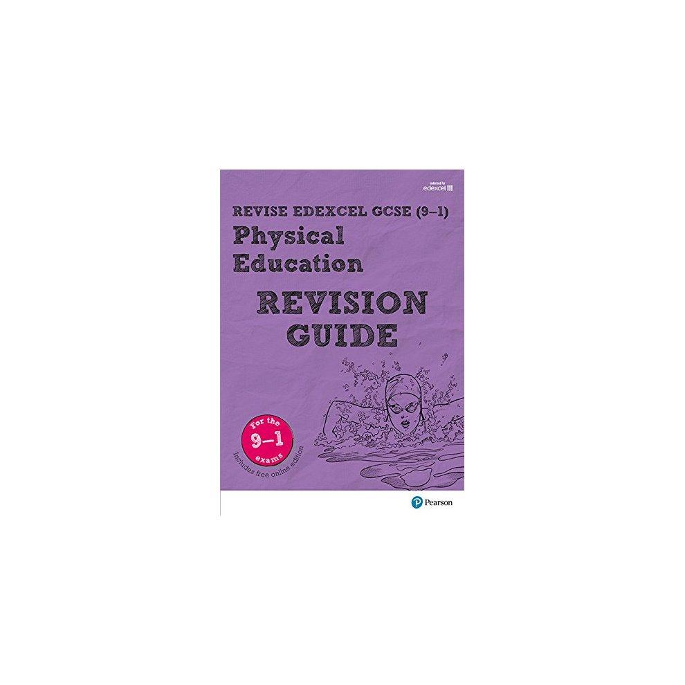Revise Edexcel GCSE (9-1) Physical Education Revision Guide: (with free  online edition) (REVISE Edexcel GCSE PE 09)