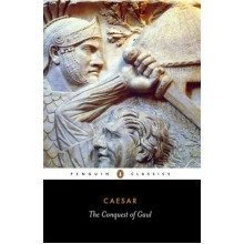 The Conquest of Gaul: Conquest of Gaul