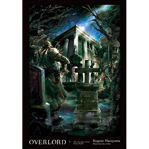 Overlord, Vol  7 (light novel)