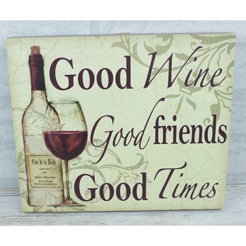 Wall Plaque Good Wine Good Friends Good Times