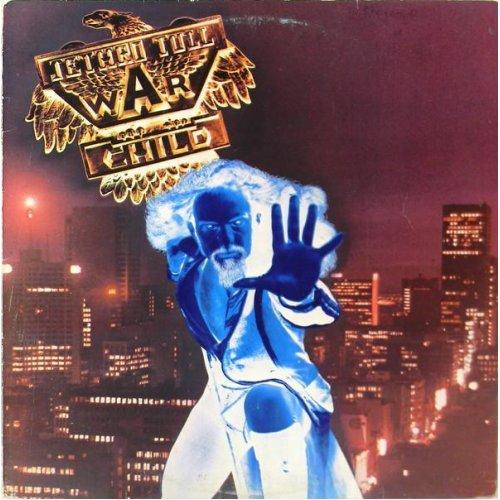 War Child (UK 1974) , Jethro Tull