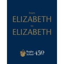 From Elizabeth to Elizabeth