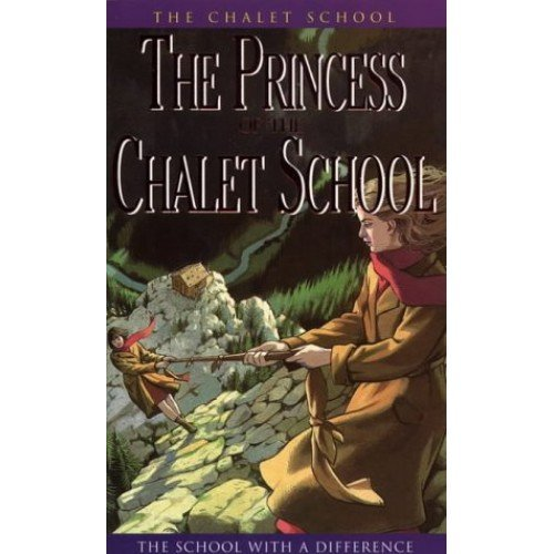 The Princess of the Chalet School (The Chalet School Series)