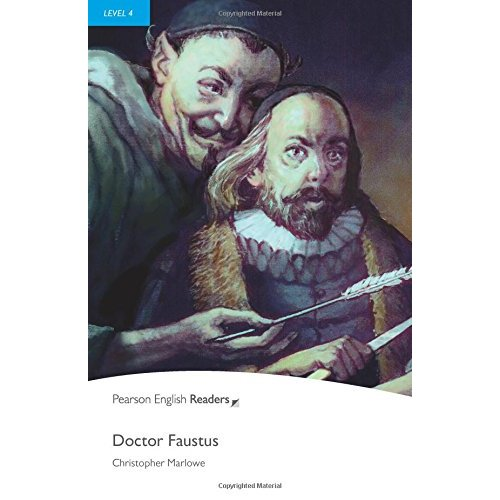 Doctor Faustus: Level 4 (Pearson English Graded Readers)