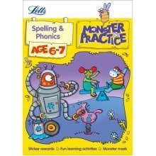 Letts Monster Practice: Spelling and Phonics Age 6-7