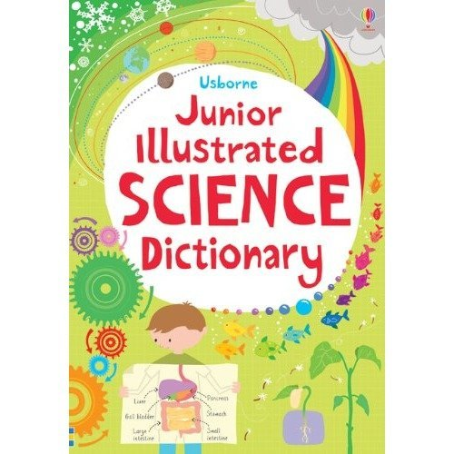 Junior Illustrated Science Dictionary (usborne Dictionaries)