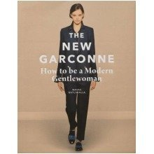 The New Garconne: How to Be a Modern Gentlewoman