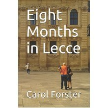 Eight Months in Lecce