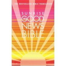 Good News Bible (sunrise)