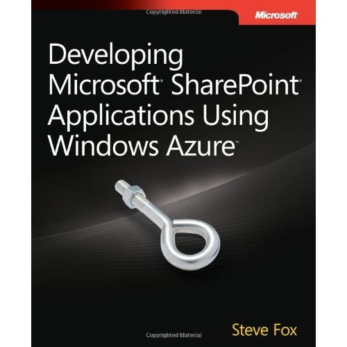 Developing Microsoft SharePoint Applications Using Windows Azure