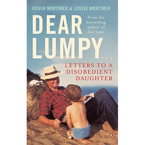 Dear Lumpy: Letters to a Disobedient Daughter
