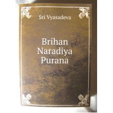 Brihan Naradiya Purana [Paperback]