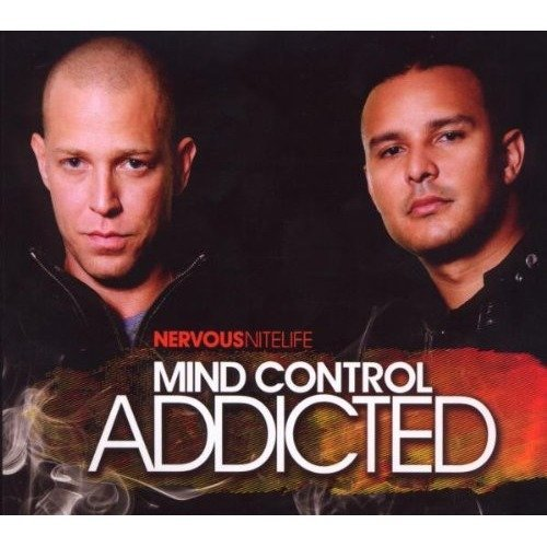 Mind Control - Nervous Nitelife: Addicted [CD]