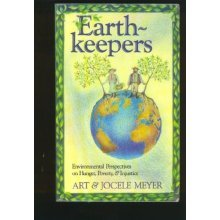 Earthkeepers: Environmental Perspectives on Hunger, Poverty and Injustice