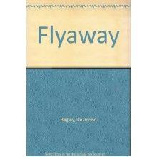 Flyaway (Ulverscroft large print series. [adventure, suspense])