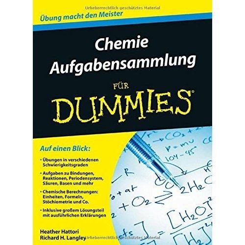 Chemie Aufgabensammlung fur Dummies (Für Dummies)