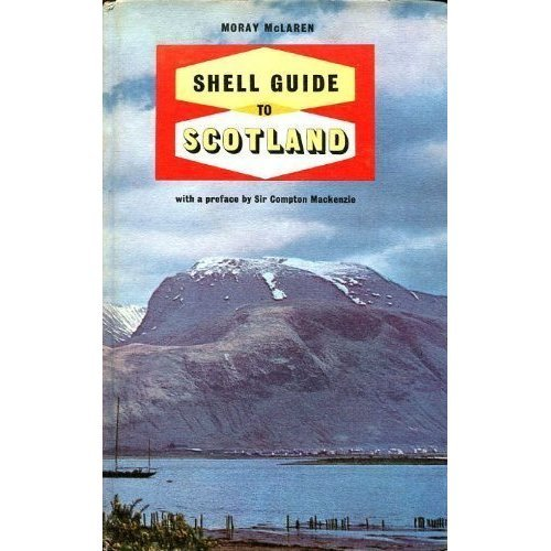 The New Shell Guide to Scotland