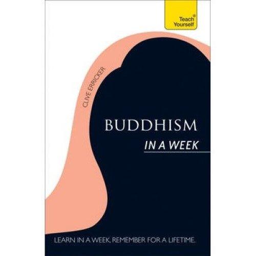 Buddhism in a Week: Teach Yourself