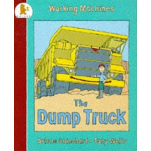The Dumptruck (Busy Machines)