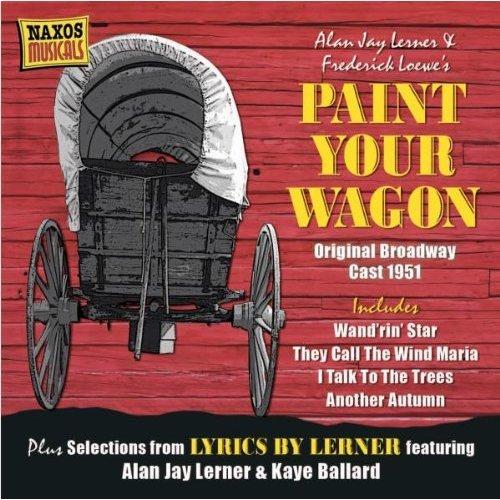 Alan Jay Lerner - Paint Your Wagon [CD]