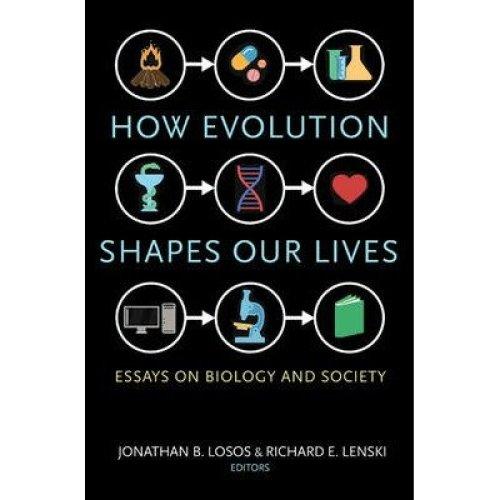 How Evolution Shapes Our Lives