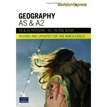 Revision Express As and A2 Geography: A-level Study Guide (direct to Learner Secondary)