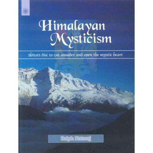 Himalayan Mysticism (Buddhist Tradition S.)