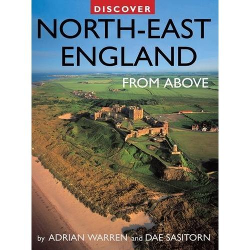 Discover North-East England from Above (Discovery Guides)