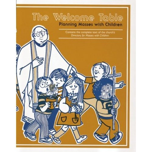 The Welcome Table: Planning Masses with Children