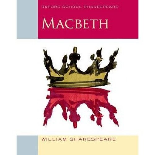 Oxford School Shakespeare: Macbeth 2009