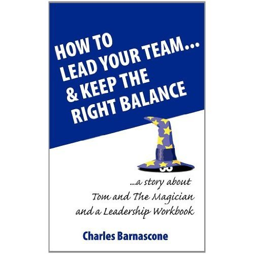 How to Lead Your Team & Keep The Right Balance