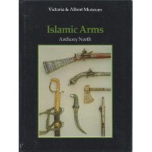 An Introduction to Islamic Arms (V & A introductions to the decorative arts)