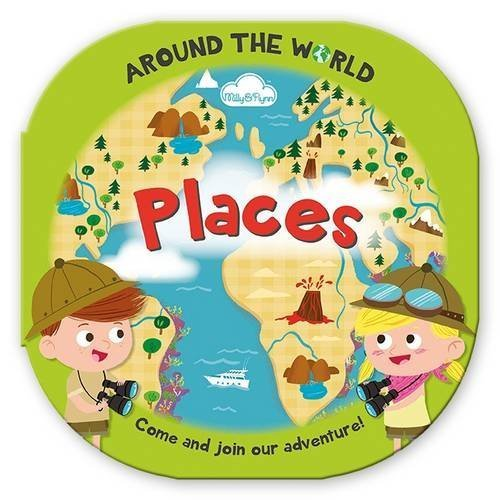 Around the World Places: Fun, Rounded Board Book