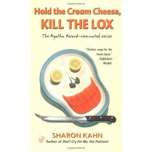 Hold the Cream Cheese, Kill the Lox