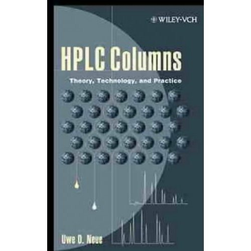 HPLC Columns: Theory, Technology and Practice