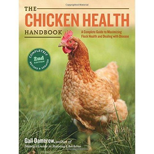 Chicken Health Handbook, 2nd Edition, The