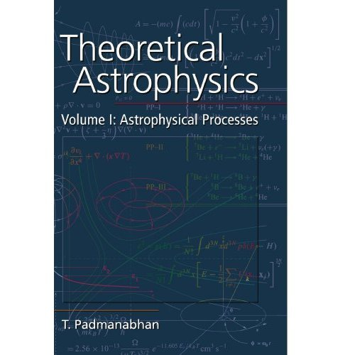 Theoretical Astrophysics: Astrophysical Processes Vol 1 (Theoretical Astrophysics (Paperback))
