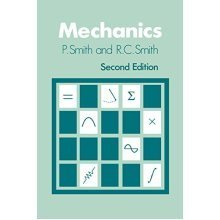 Mechanics 2e (Wiley Series in Introductory Mathematics for Scientists & Engineers)