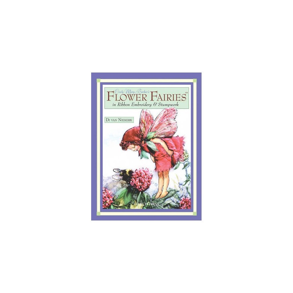 Flower Fairies Ribbon Embroidery - Flowers Healthy