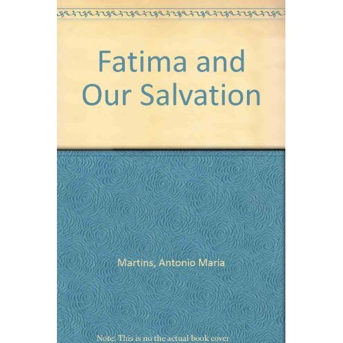 Fatima and Our Salvation