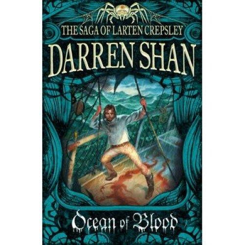 Ocean of Blood (the Saga of Larten Crepsley, Book 2)