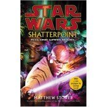 Star Wars: Shatterpoint (Paperback)