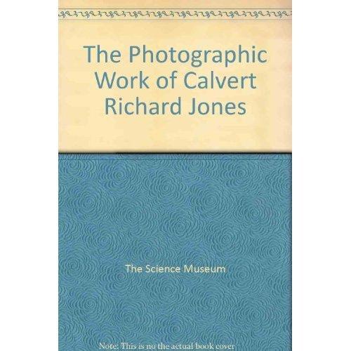 The Photographic Work of Calvert Richard Jones